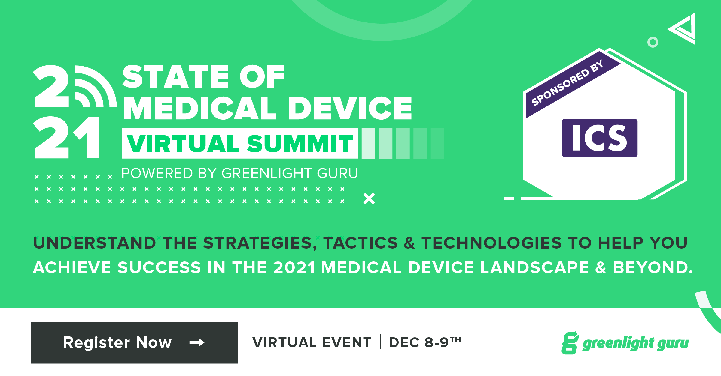 2021 STATE OF MEDICAL DEVICE VIRTUAL SUMMIT