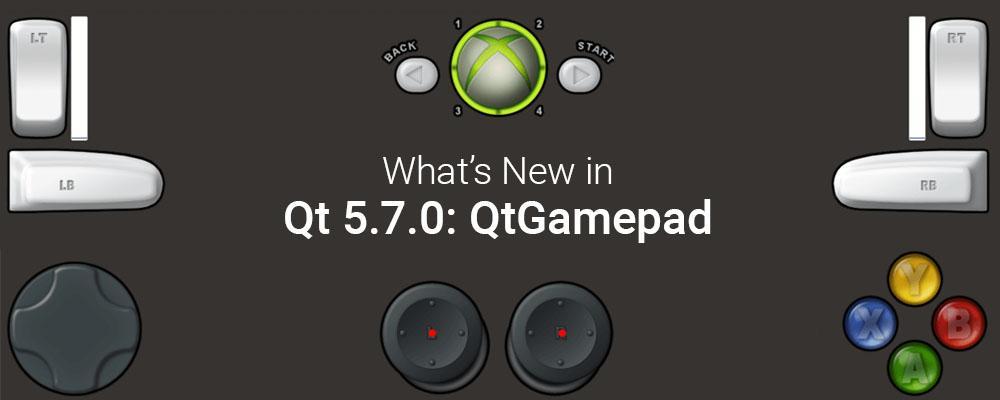 What's New in Qt 5 7 0: Qt Gamepad | ICS