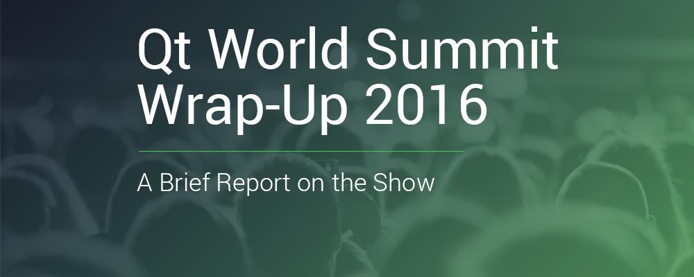 Qt World Summit 2016 Review