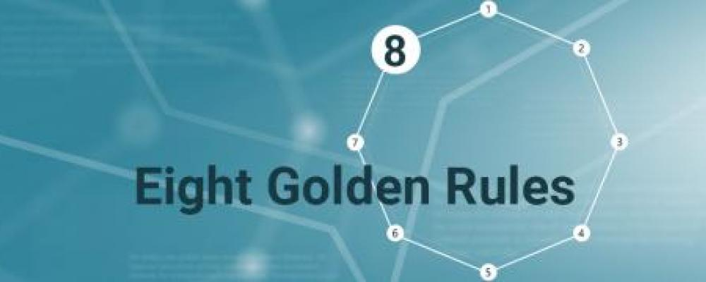 Eight Golden Rules: Rule 8