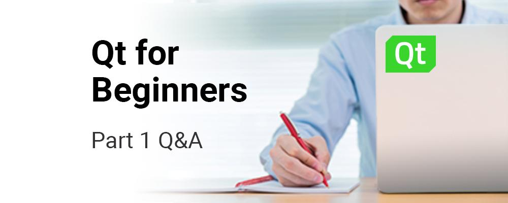 Questions & Answers from Qt for Beginners Part 1