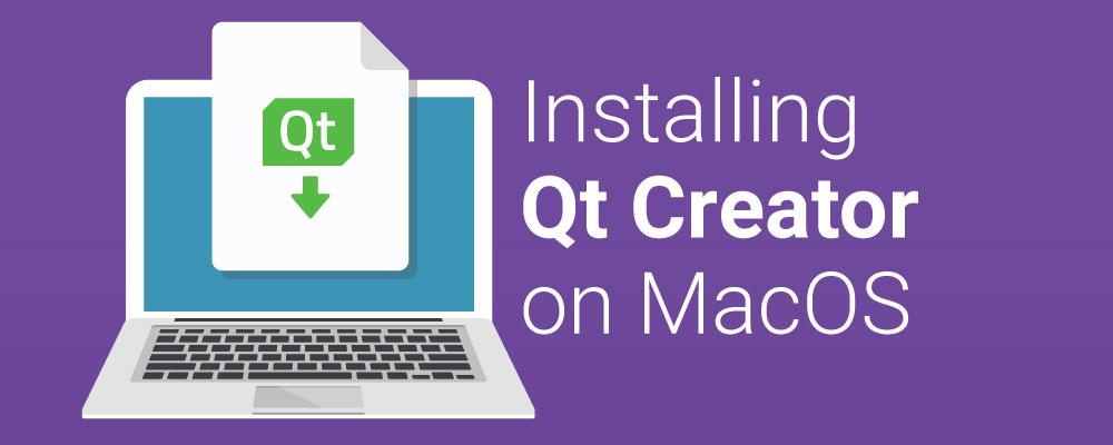 Getting Started With Qt and Qt Creator on MacOS