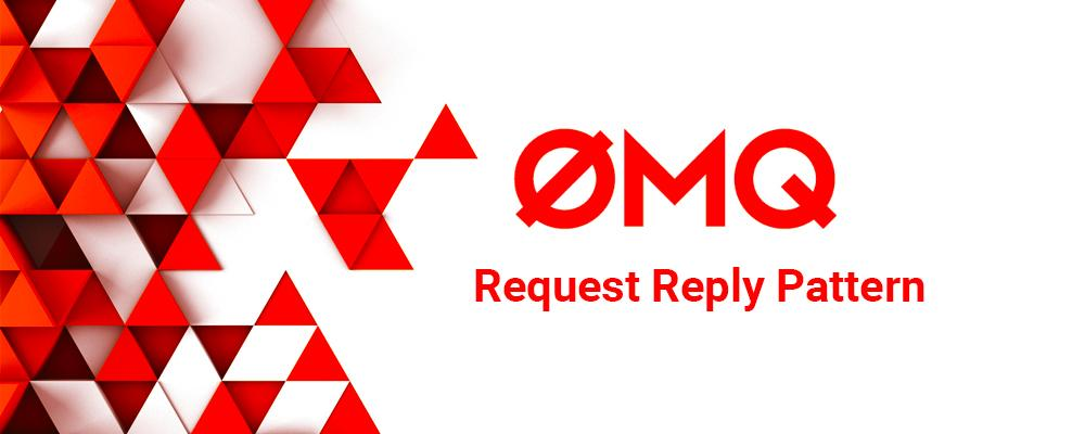 Exploring ZeroMQ's Request Reply Pattern