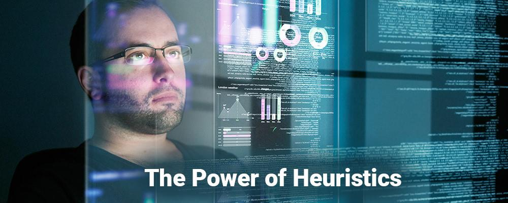 The Power of Heuristics