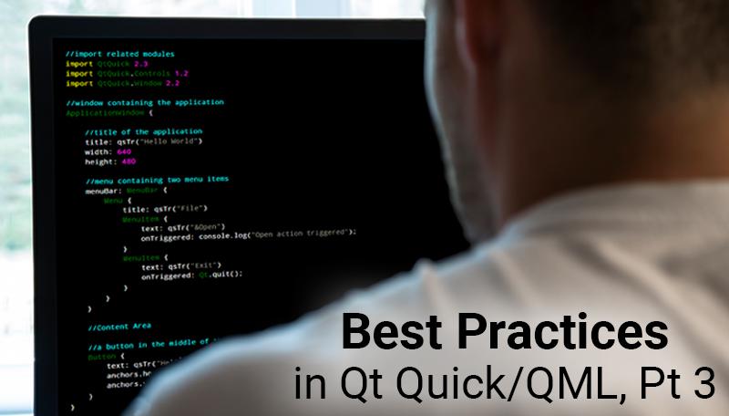 Best Practices in Qt Quick/QML - Part 3 | ICS